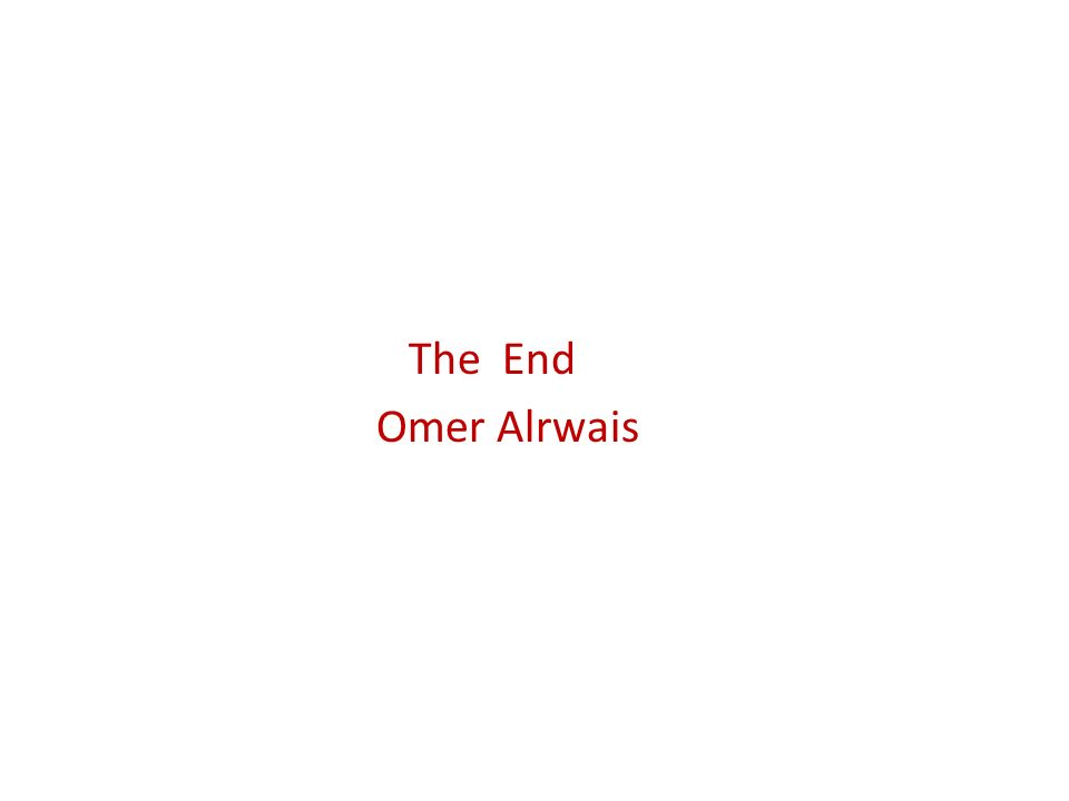 The End Omer Alrwais