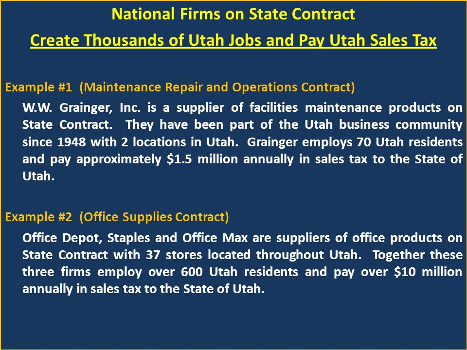 National Firms on State Contract Create Thousands of Utah Jobs and Pay Utah Sales Tax Example #1 (Maintenance Repair and Operations Contract) W.W.