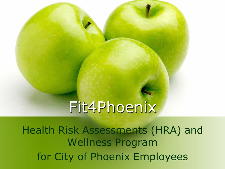 Fit4Phoenix Health Risk Assessments (HRA) and Wellness Program for City of Phoenix Employees