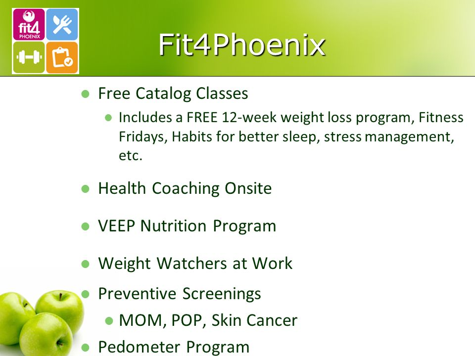 Fit4Phoenix Free Catalog Classes Includes a FREE 12-week weight loss program, Fitness Fridays, Habits for better sleep, stress management, etc.