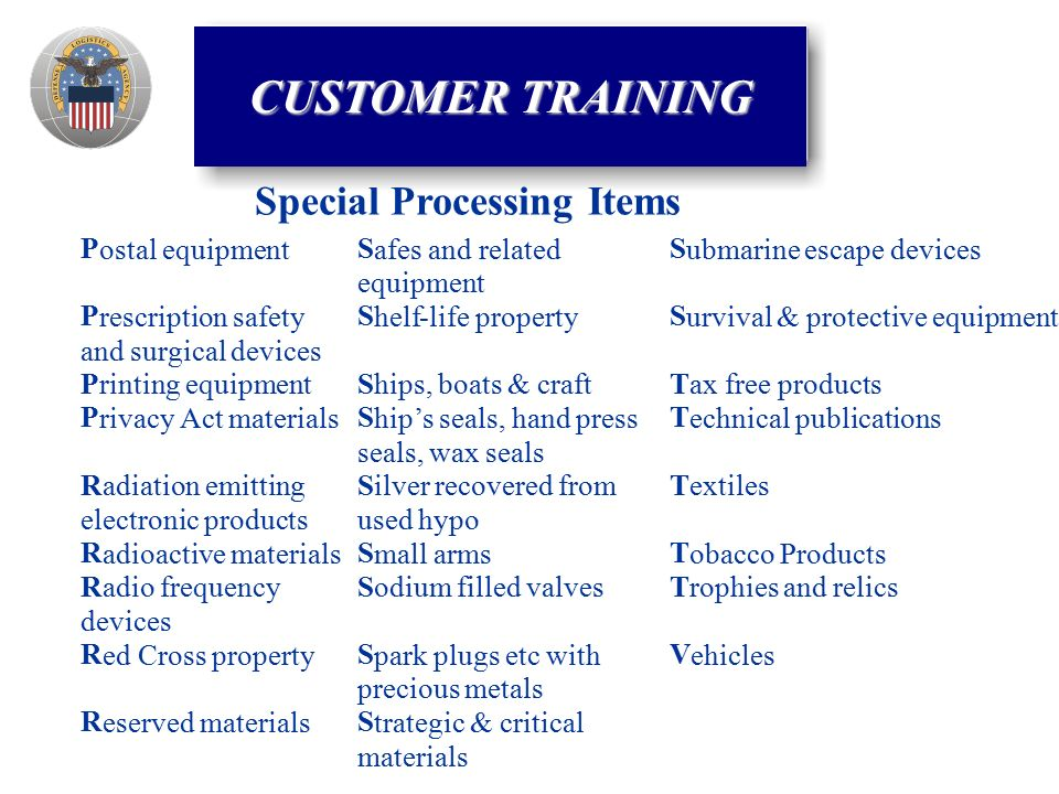 Special Processing Items CUSTOMER TRAINING