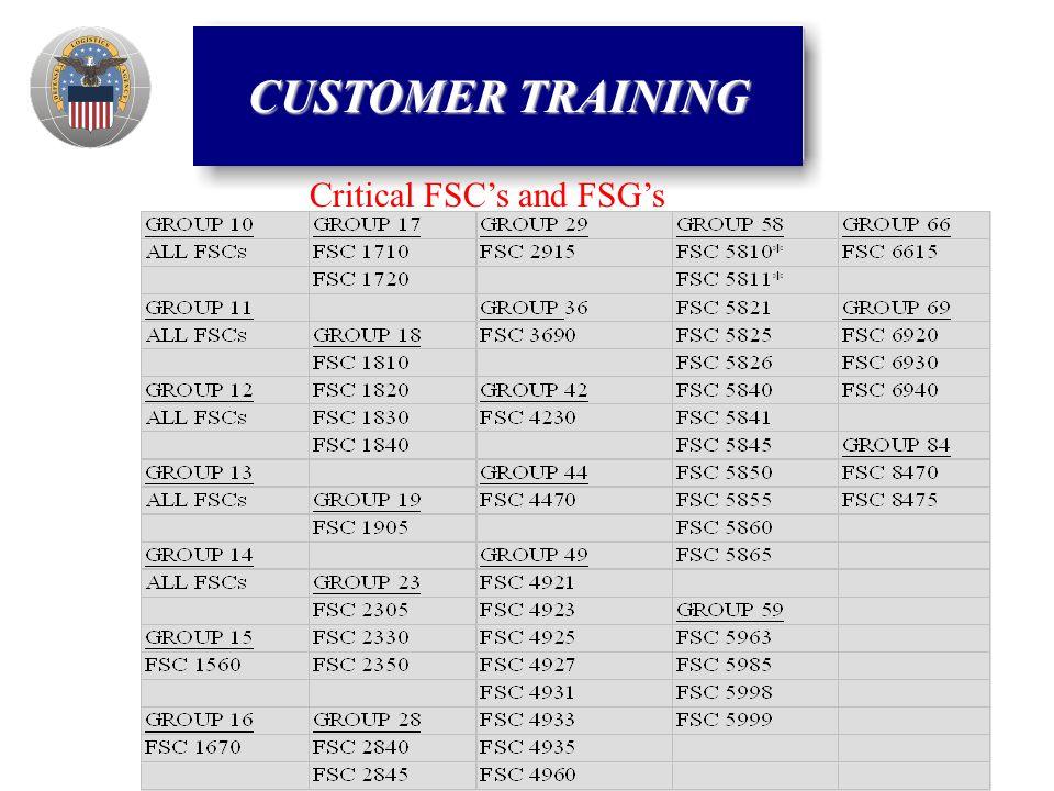 Critical FSC's and FSG's CUSTOMER TRAINING