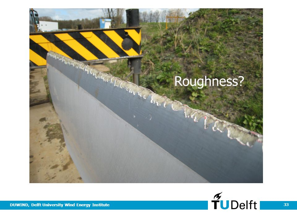 DUWIND, Delft University Wind Energy Institute 33 Roughness