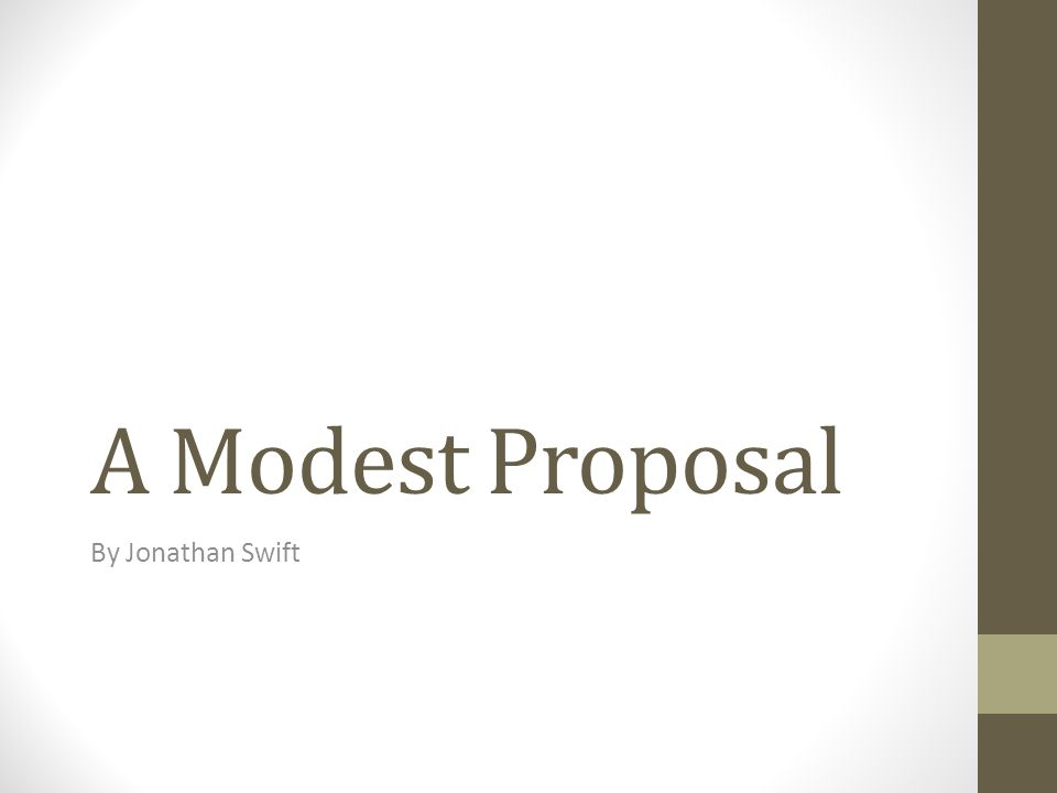 A Modest Proposal Thesis Statement