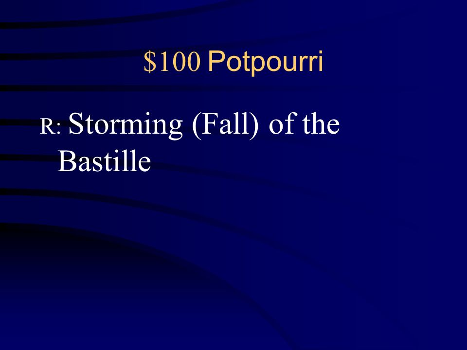$100 Potpourri Q: What became the symbol of the Revolution