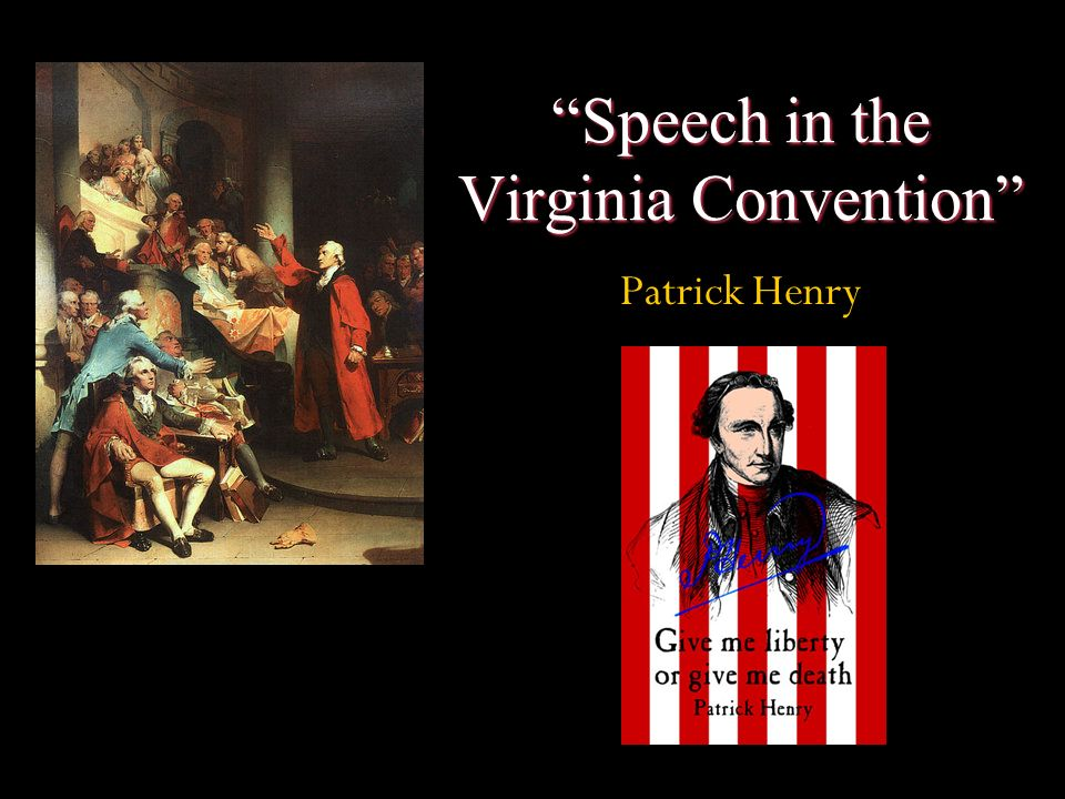 an analysis of patrick henrys speech in the virginia convention