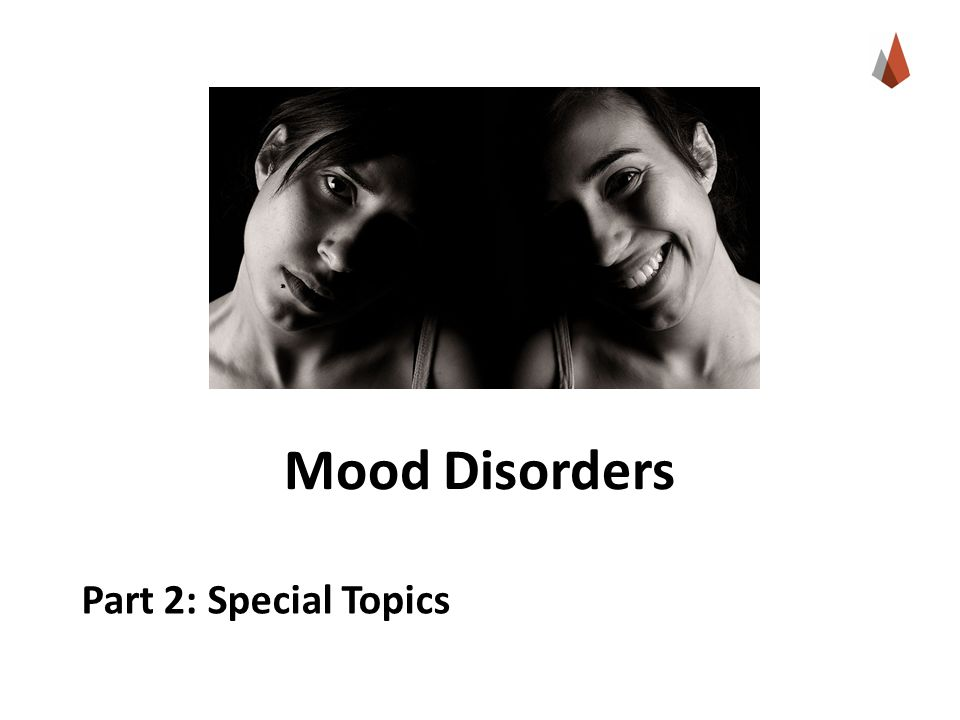 Mood Disorders Part 2: Special Topics