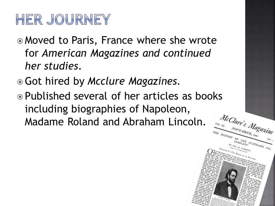  Moved to Paris, France where she wrote for American Magazines and continued her studies.