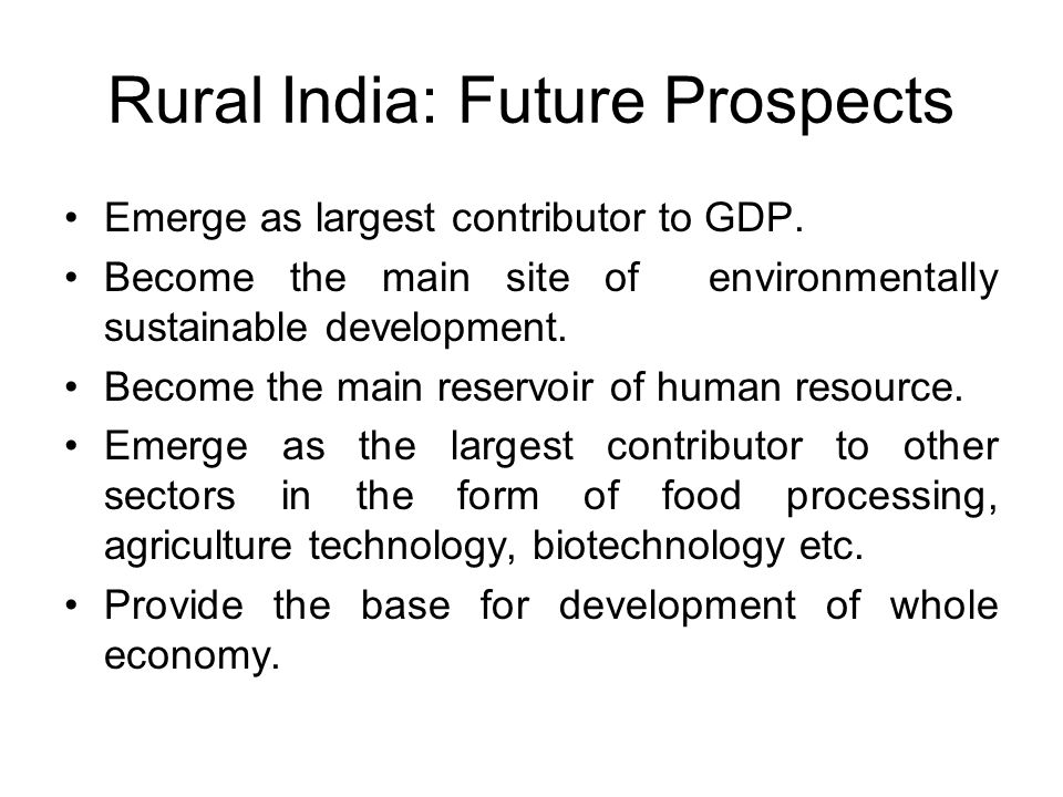 Rural India: Future Prospects Emerge as largest contributor to GDP.