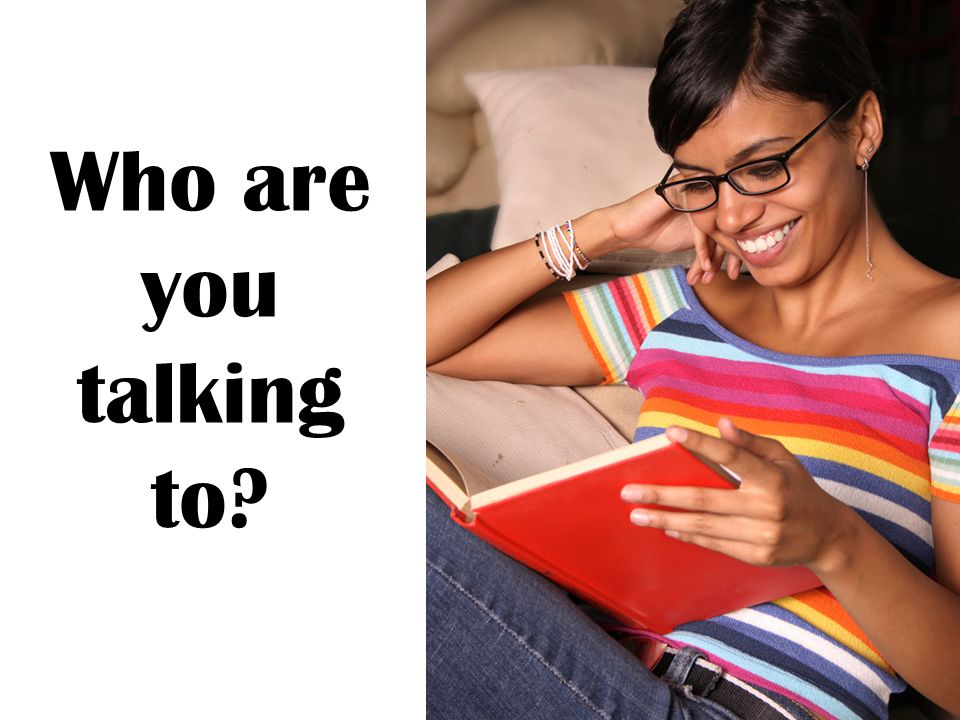 Who are you talking to