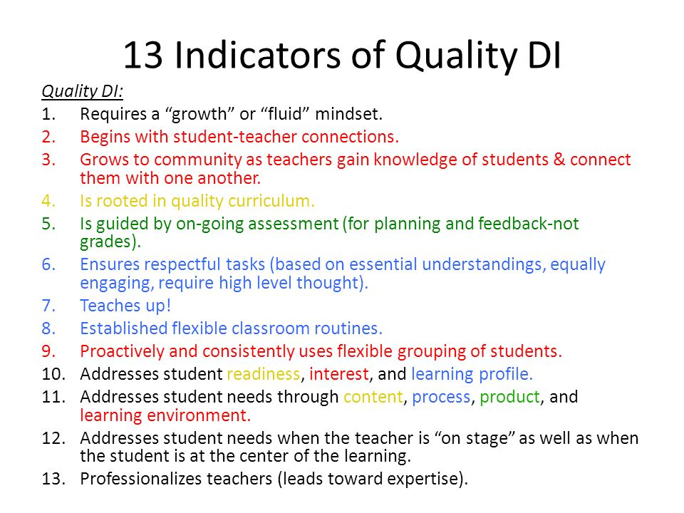13 Indicators of Quality DI Quality DI: 1.Requires a growth or fluid mindset.