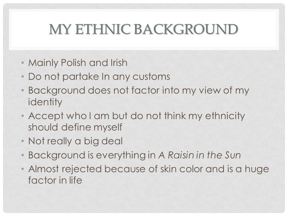My Ethnic Background