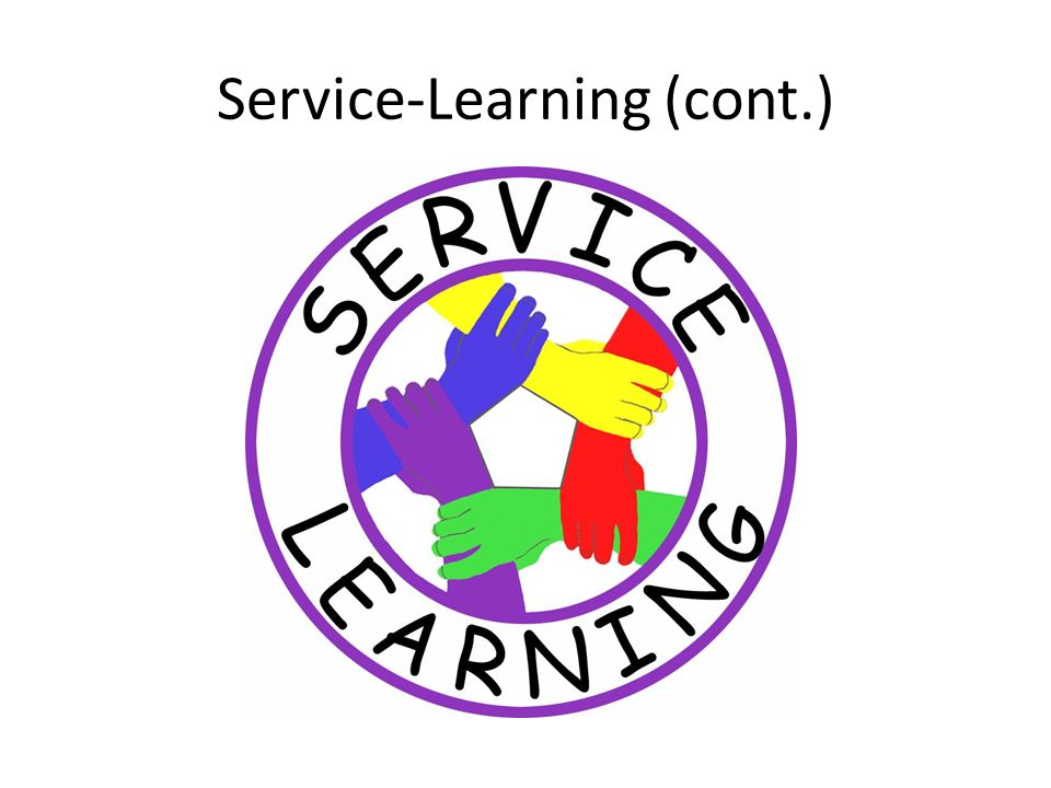 Benefits from Service Learning STUDENTS in service-learning classes can benefit academically, professionally, and personally.