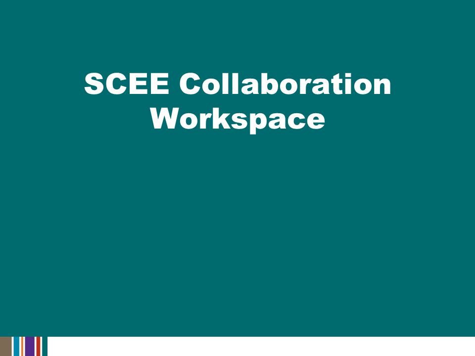 SCEE Collaboration Workspace