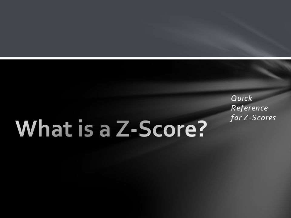 Quick Reference for Z-Scores