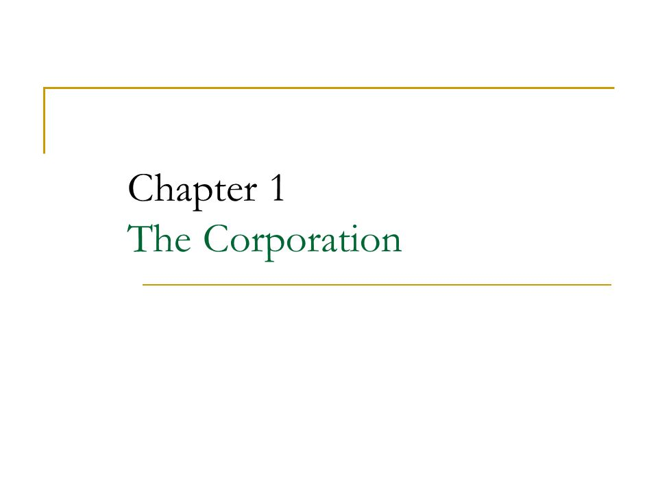 Chapter 1 The Corporation