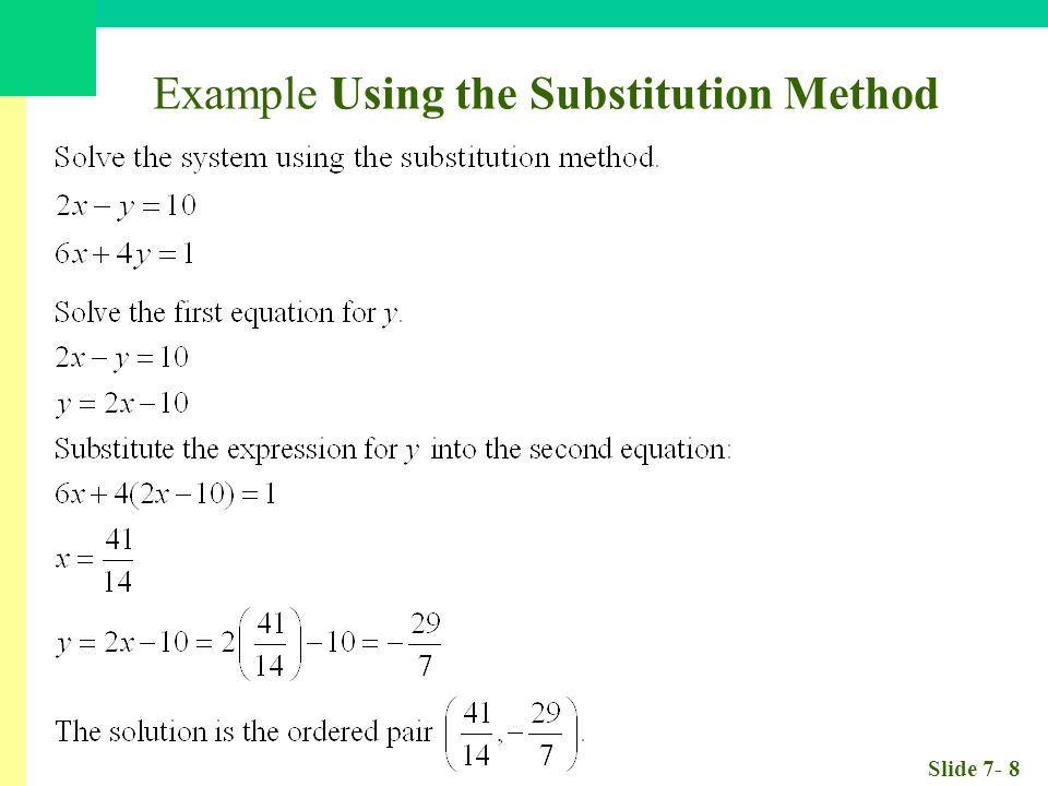 Slide 7- 8 Example Using the Substitution Method