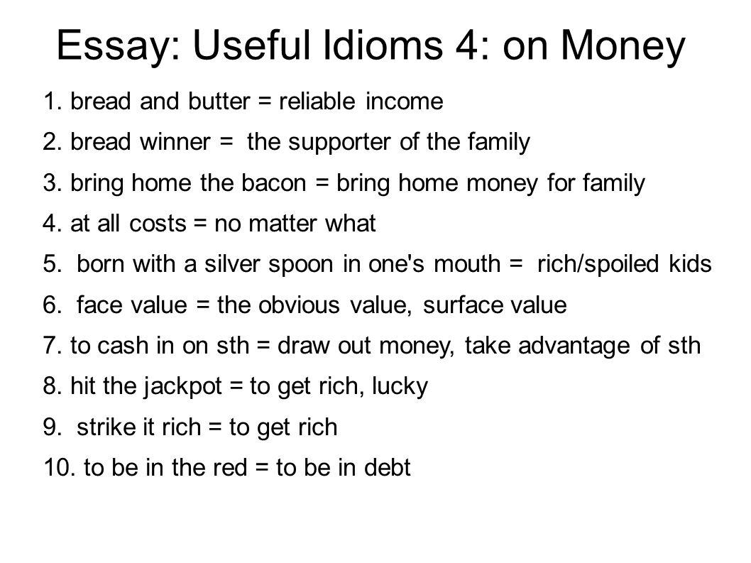 Idioms for essay