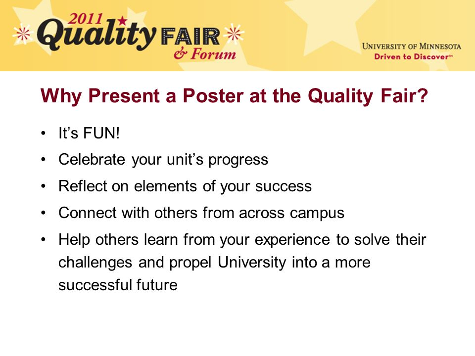 Why Present a Poster at the Quality Fair. It's FUN.
