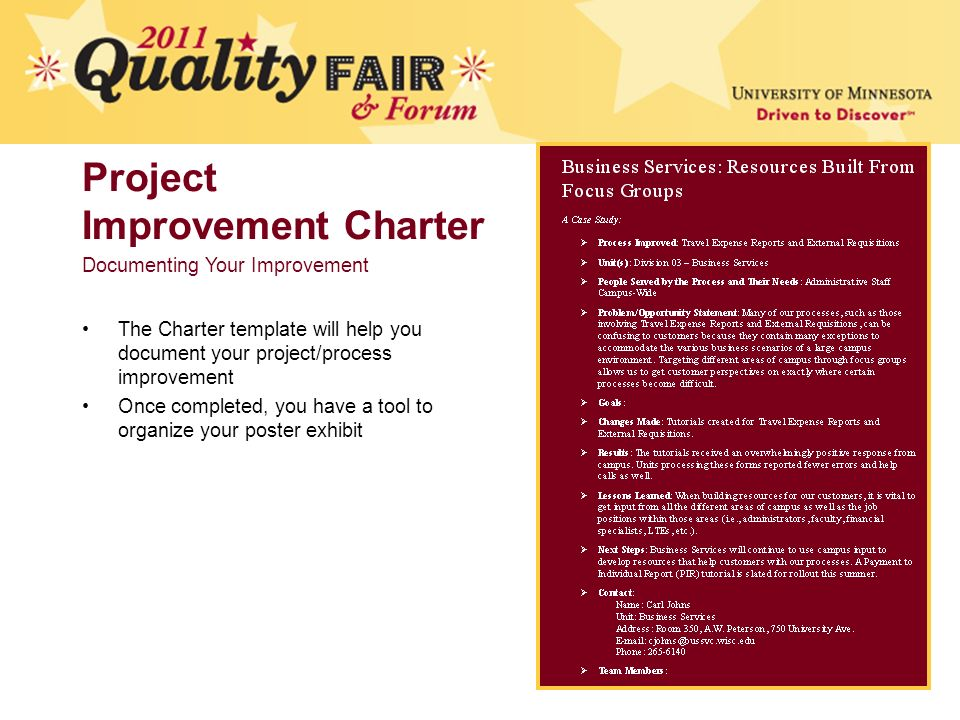 Project Improvement Charter DRAFT The Charter template will help you document your project/process improvement Once completed, you have a tool to organize your poster exhibit Documenting Your Improvement