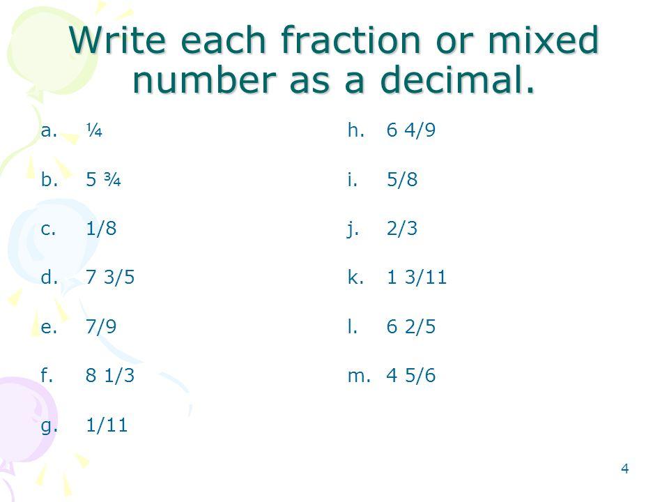1 Pre-Algebra Converting Fractions to Decimals & Decimals to ...
