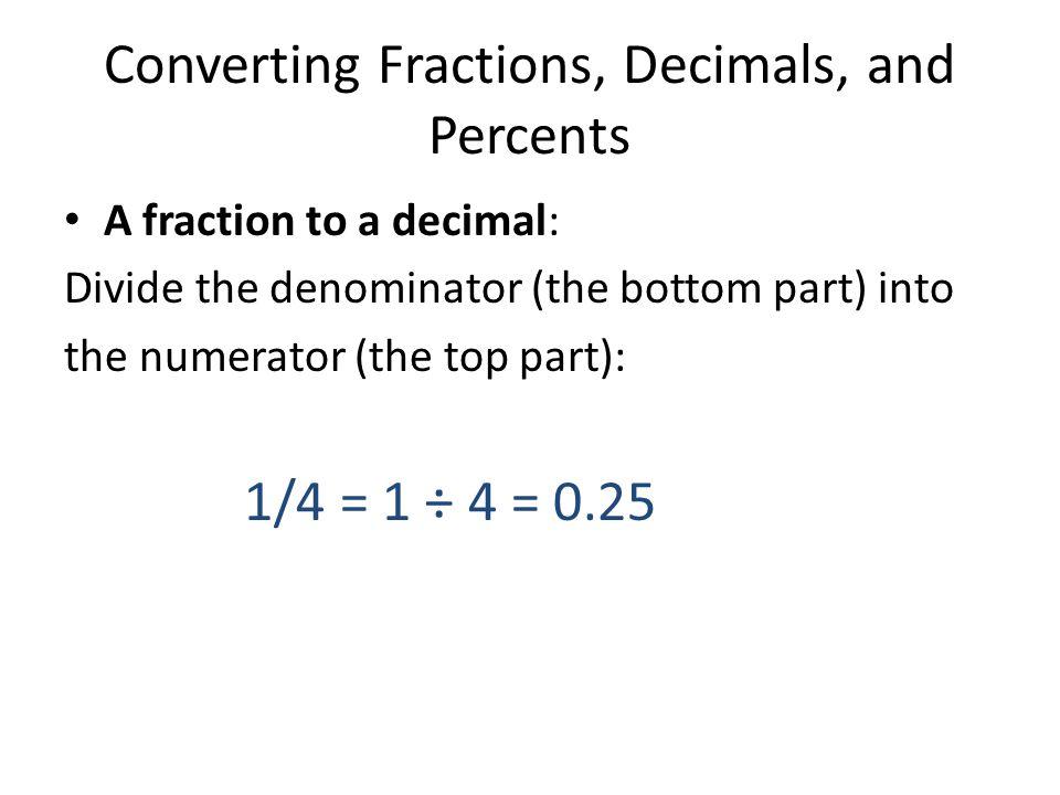 Converting Fractions, Decimals, and Percents Fractions, decimals ...