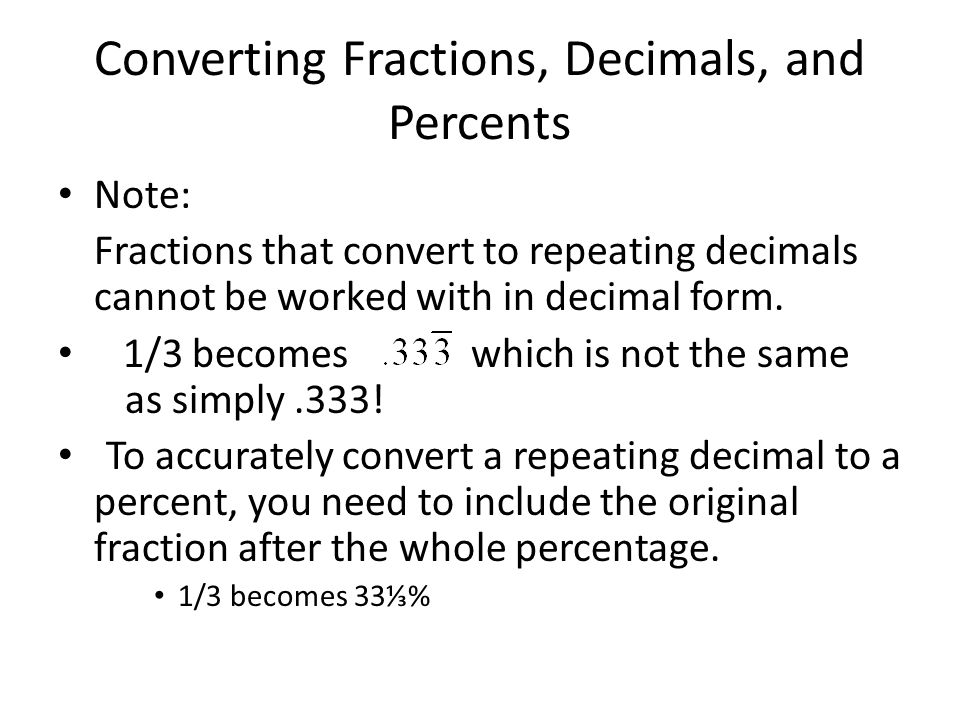 Converting Fractions, Decimals, and Percents Fractions, decimals ...