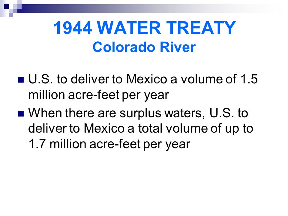 1944 WATER TREATY Colorado River U.S.