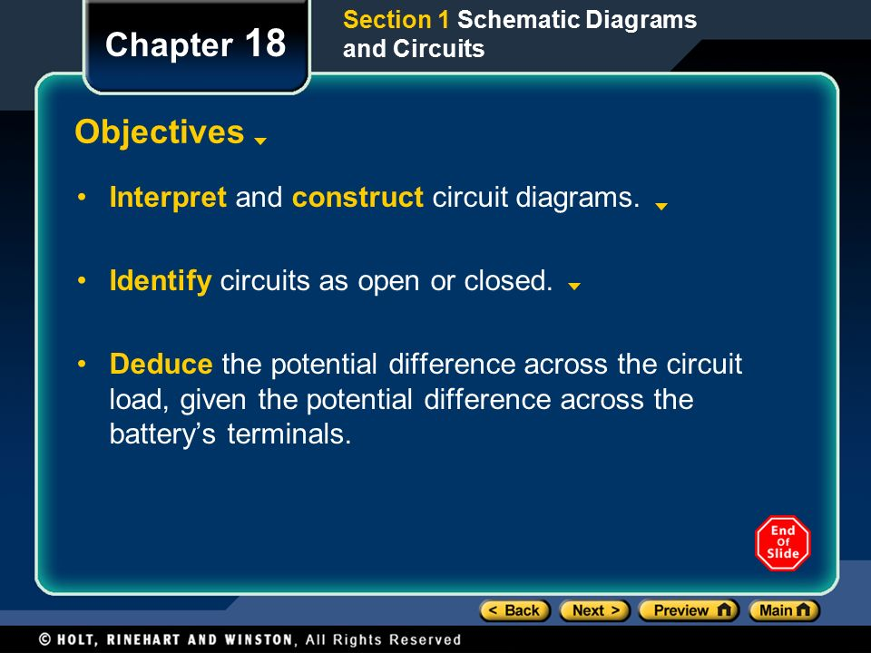 Chapter 18 Objectives Interpret and construct circuit diagrams.