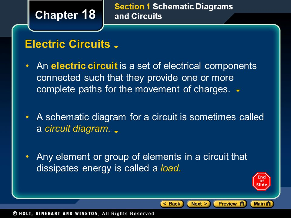 Chapter 18 Electric Circuits An electric circuit is a set of electrical components connected such that they provide one or more complete paths for the movement of charges.