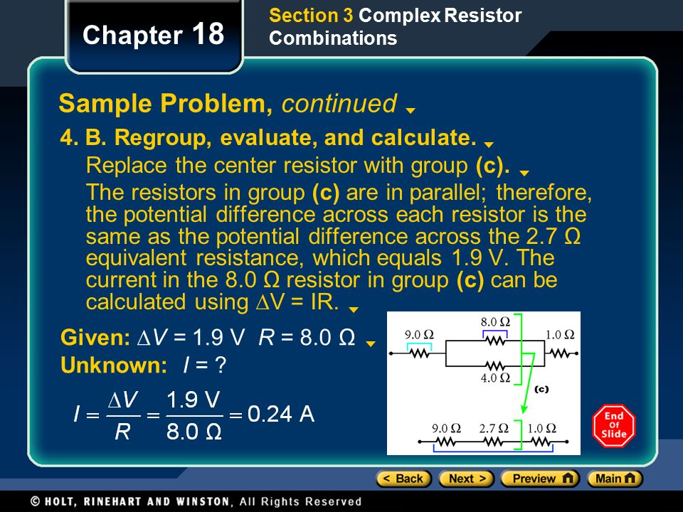 Section 3 Complex Resistor Combinations Chapter 18 Sample Problem, continued 4.