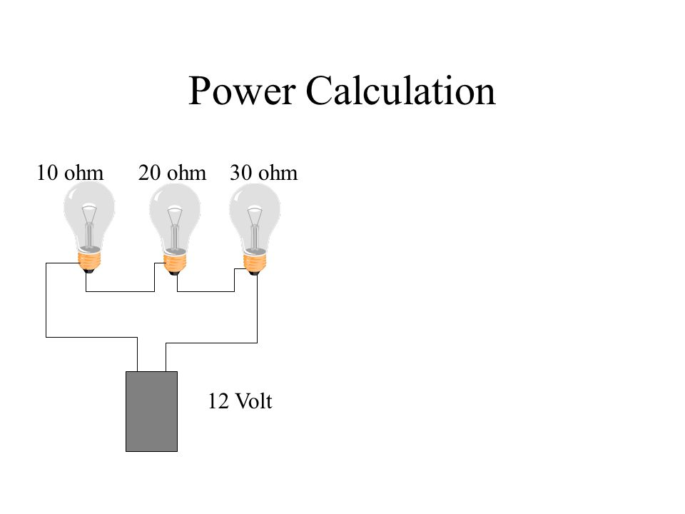 Power Calculation 12 Volt 10 ohm20 ohm30 ohm