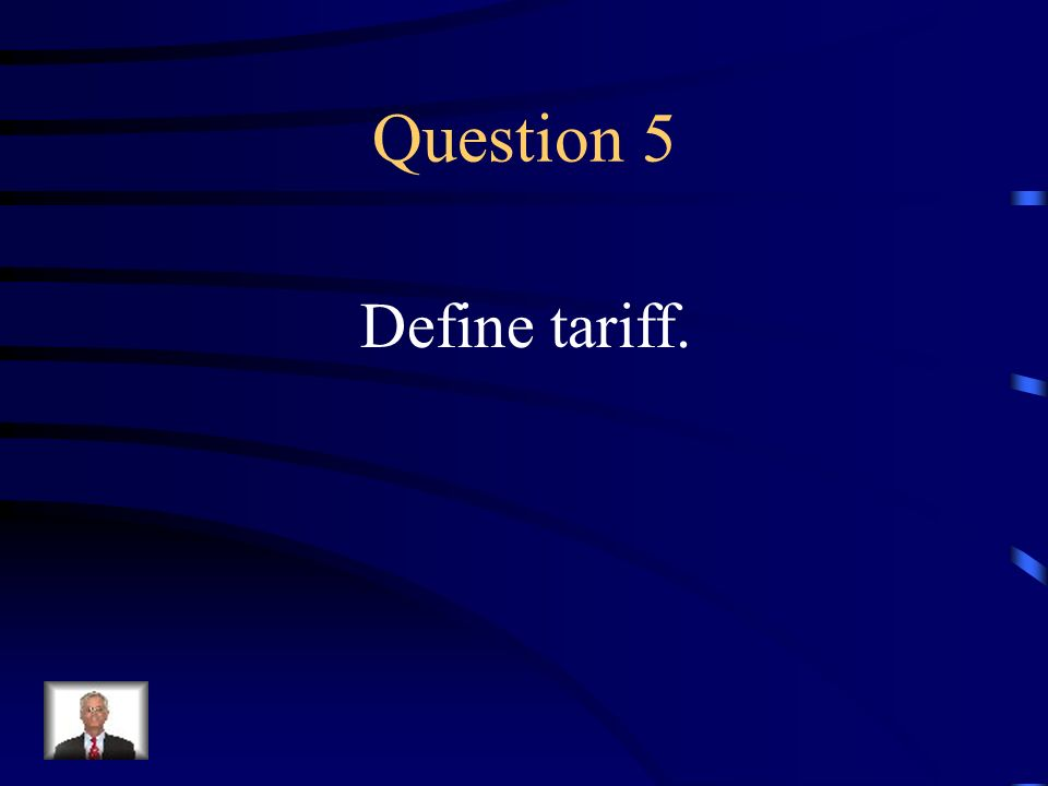 Answer 4 What is --Southerners opposed tariffs that would cause prices of manufactured goods to increase.
