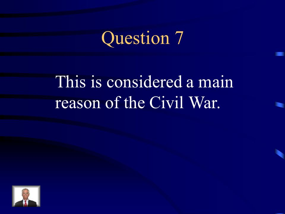 Answer 6 What is --states' rights, which the South favored, versus strong central government, which the North favored