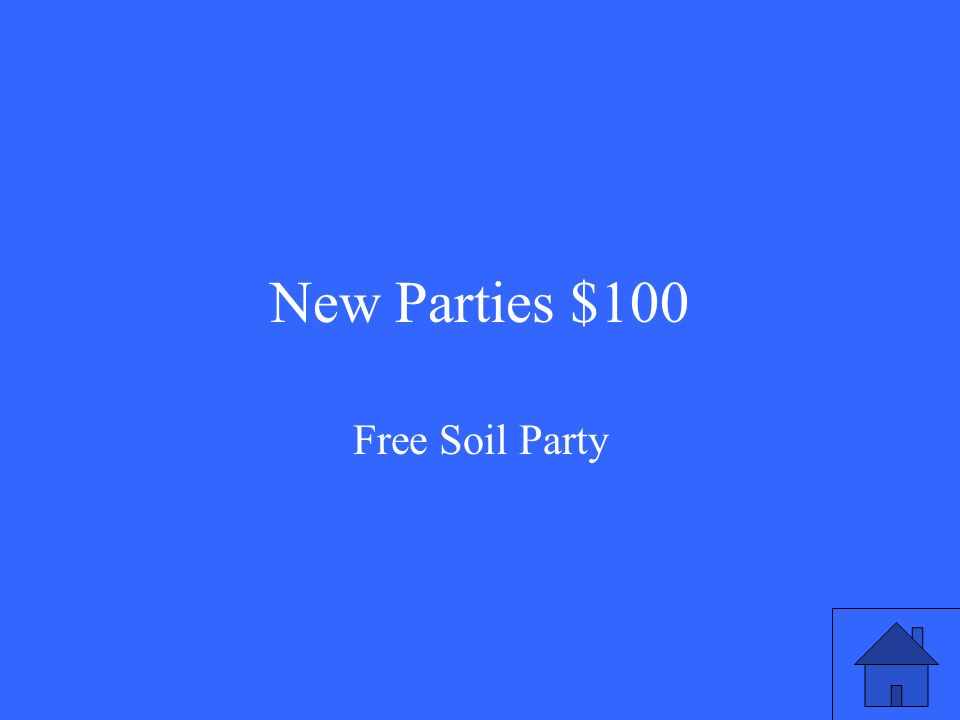 New Parties $100 Free Soil Party