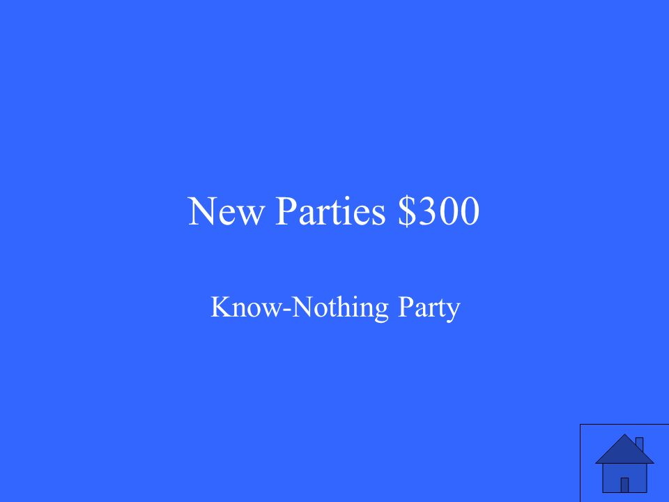 New Parties $300 Know-Nothing Party