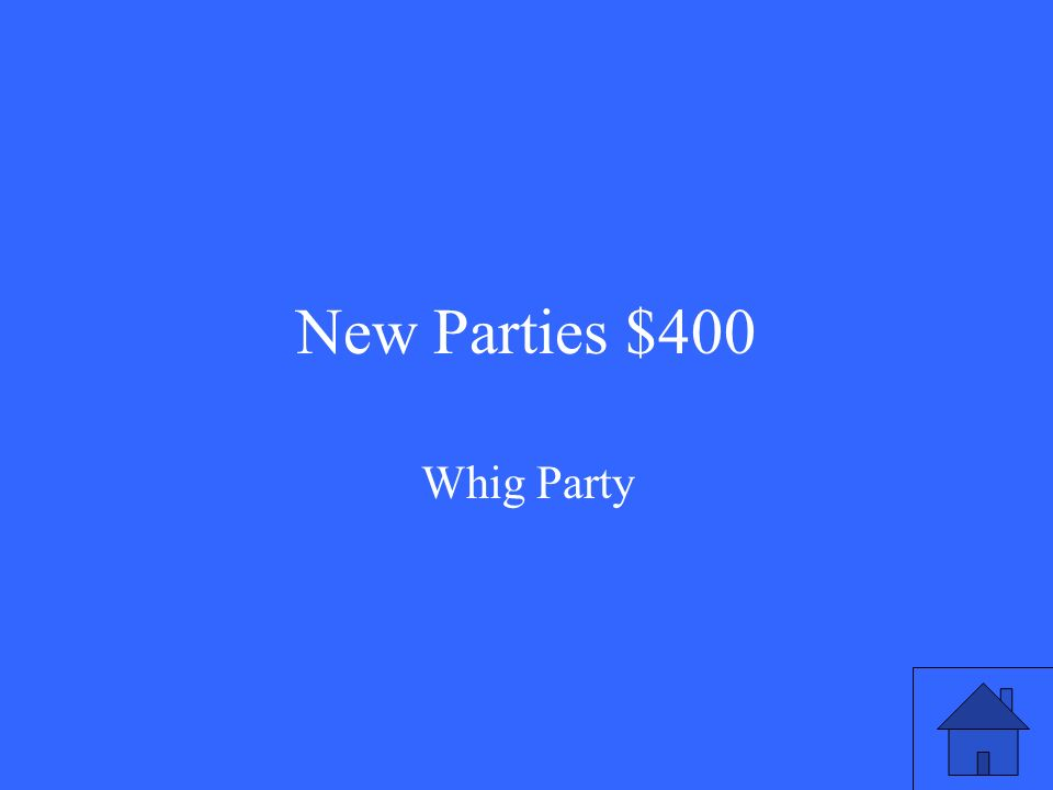 New Parties $400 Whig Party