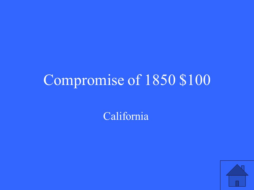 Compromise of 1850 $100 California