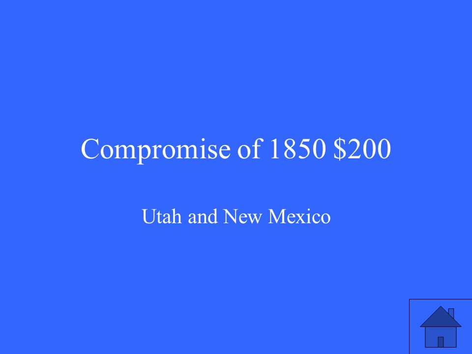 Compromise of 1850 $200 Utah and New Mexico