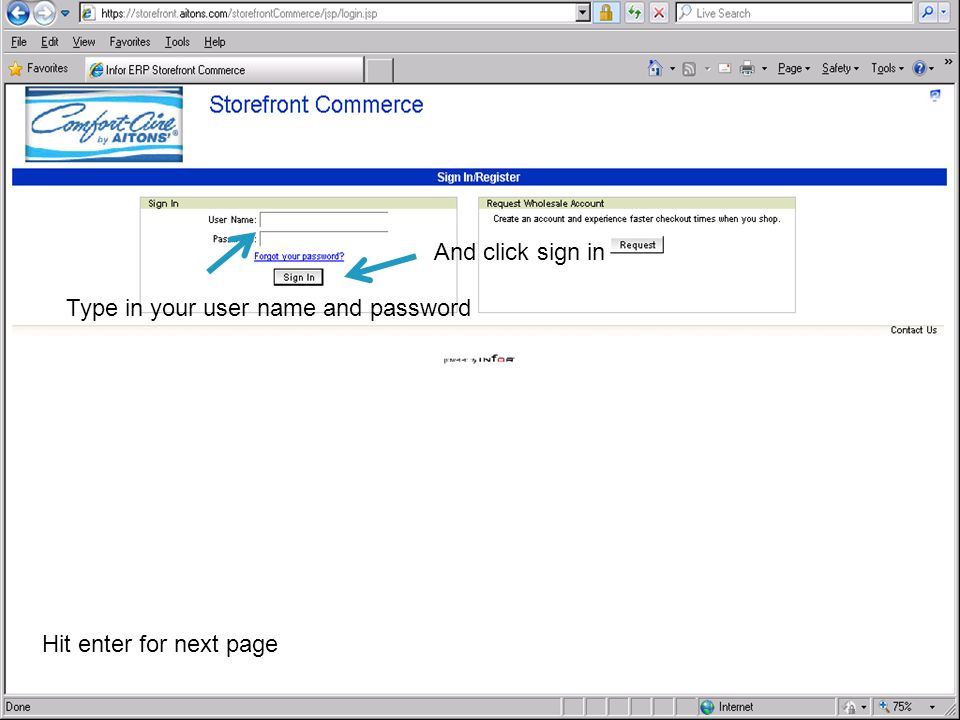 Type in your user name and password And click sign in Hit enter for next page