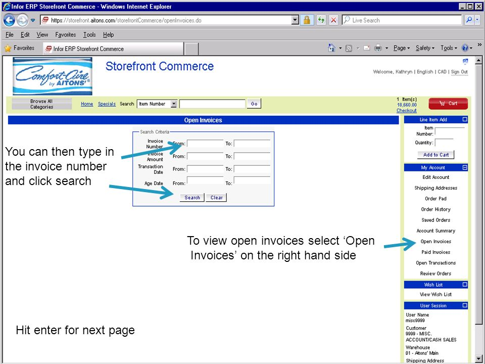 To view open invoices select 'Open Invoices' on the right hand side You can then type in the invoice number and click search Hit enter for next page