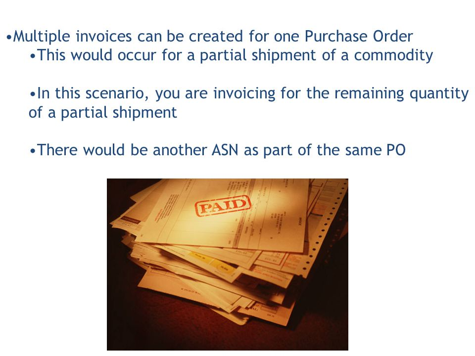 86 Multiple Invoices Can Be Created For One Purchase Order ...