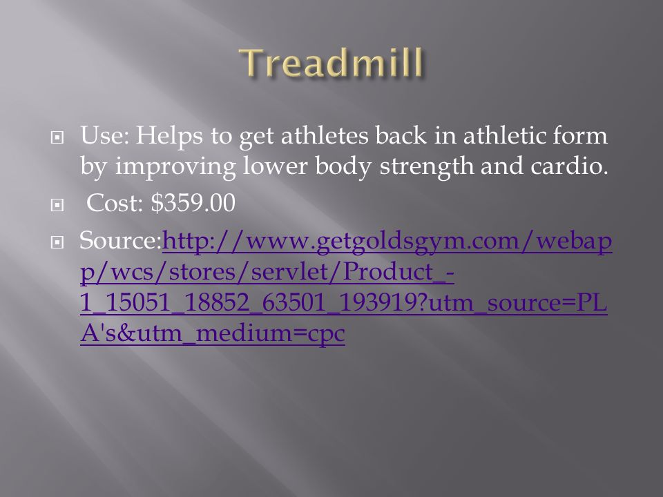  Use: Helps to get athletes back in athletic form by improving lower body strength and cardio.