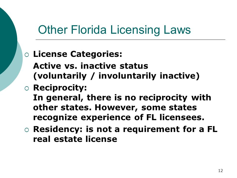 12 Other Florida Licensing Laws  License Categories: Active vs.