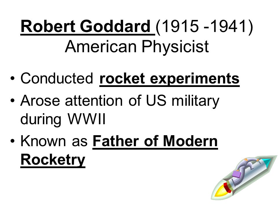 Beginning of Rocket Science Rockets are machines that use escaping gas to move Tsiolkovsky (1900) Russian HS teacher – Inspired by Jules Verne (science fiction writer) – Explained how rockets work – Known as: Father of Rocket Theory