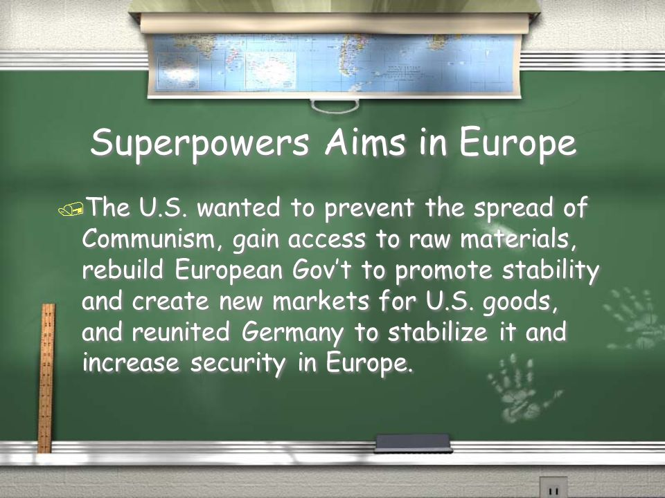 Superpowers Aims in Europe / The U.S.