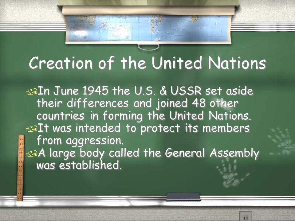 Creation of the United Nations / In June 1945 the U.S.