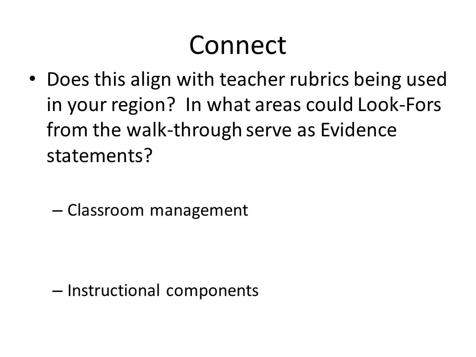 Connect Does this align with teacher rubrics being used in your region.