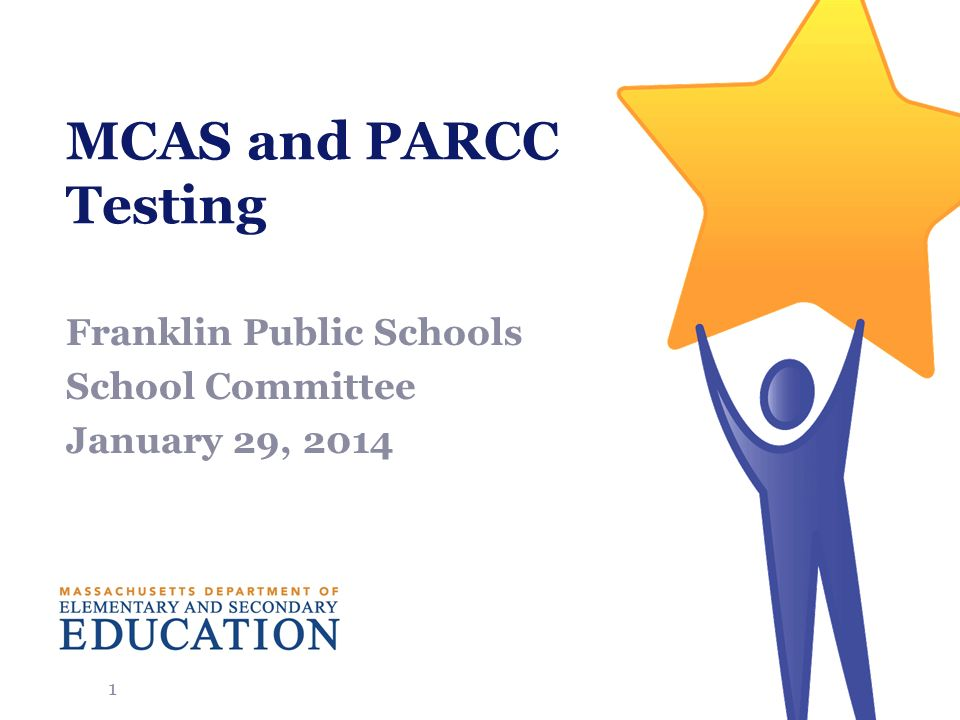 MCAS and PARCC Testing Franklin Public Schools School Committee January 29,