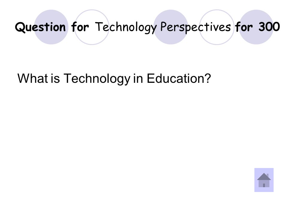 Answer for Technology Perspectives for 300 Question.